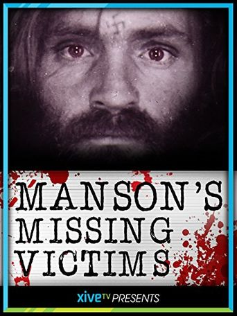 Watch Manson's Missing Victims