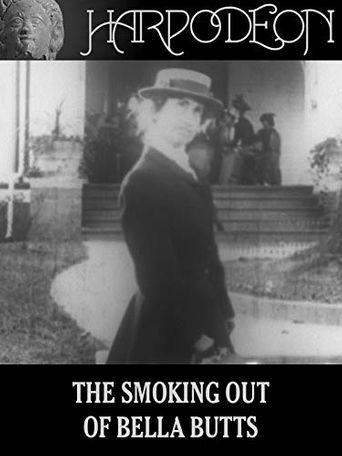 The Smoking Out of Bella Butts Poster