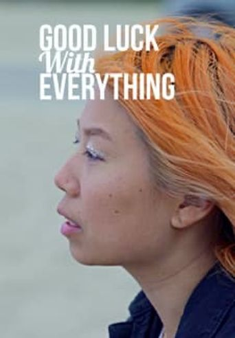 Good Luck With Everything Poster