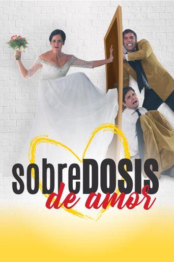 Sobredosis de Amor Poster