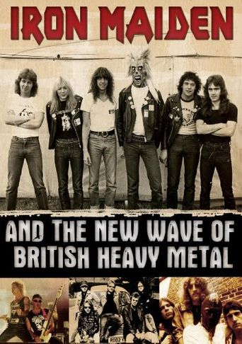Iron Maiden And The New Wave Of British Heavy Metal Poster