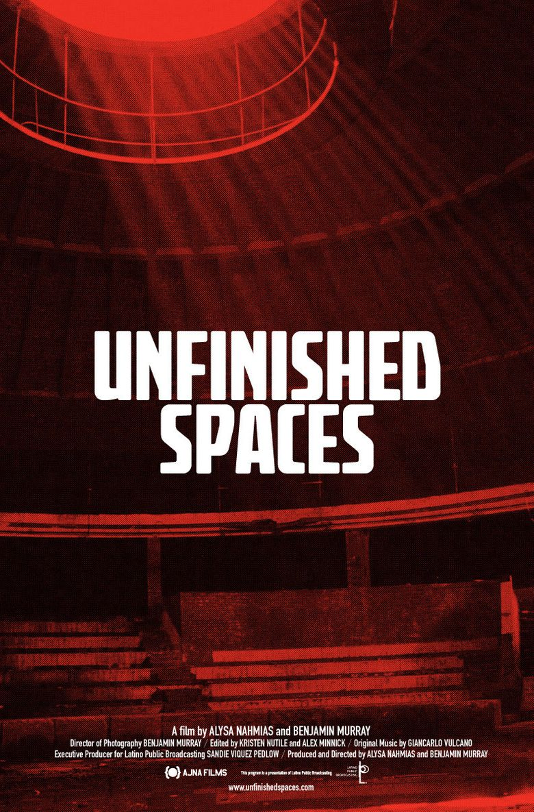 Unfinished Spaces Poster