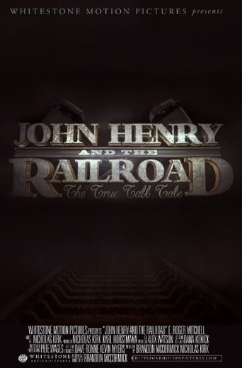 John Henry and the Railroad Poster