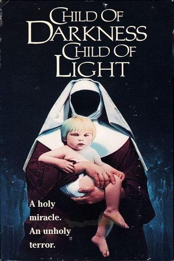 Child of Darkness, Child of Light Poster