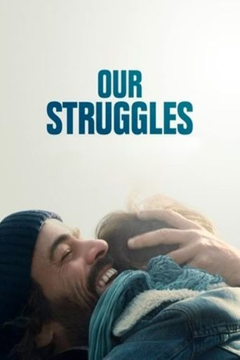 Our Struggles Poster