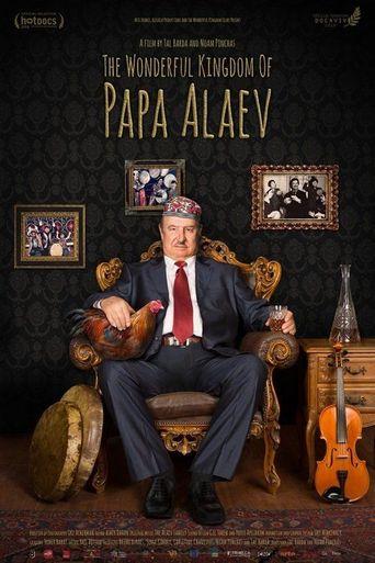 The Wonderful Kingdom of Papa Alaev Poster