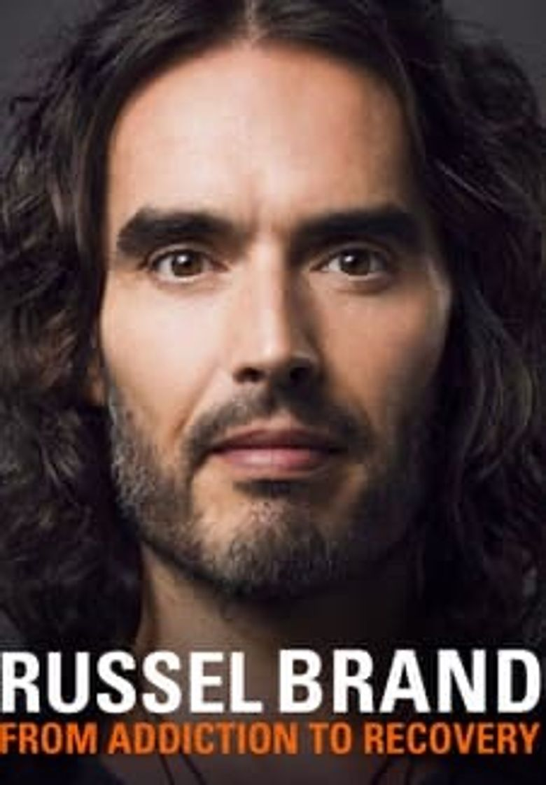 Russell Brand - From Addiction to Recovery Poster