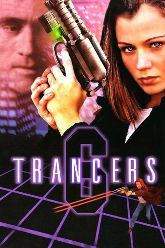 Trancers 6: Life After Deth Poster