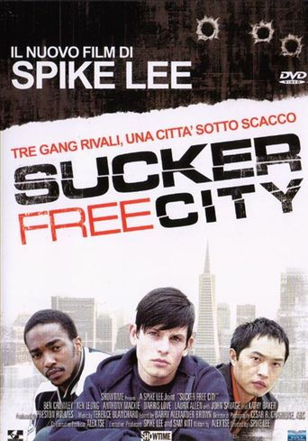 Sucker Free City Poster