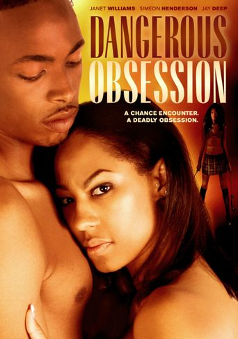 Dangerous Obsession Poster