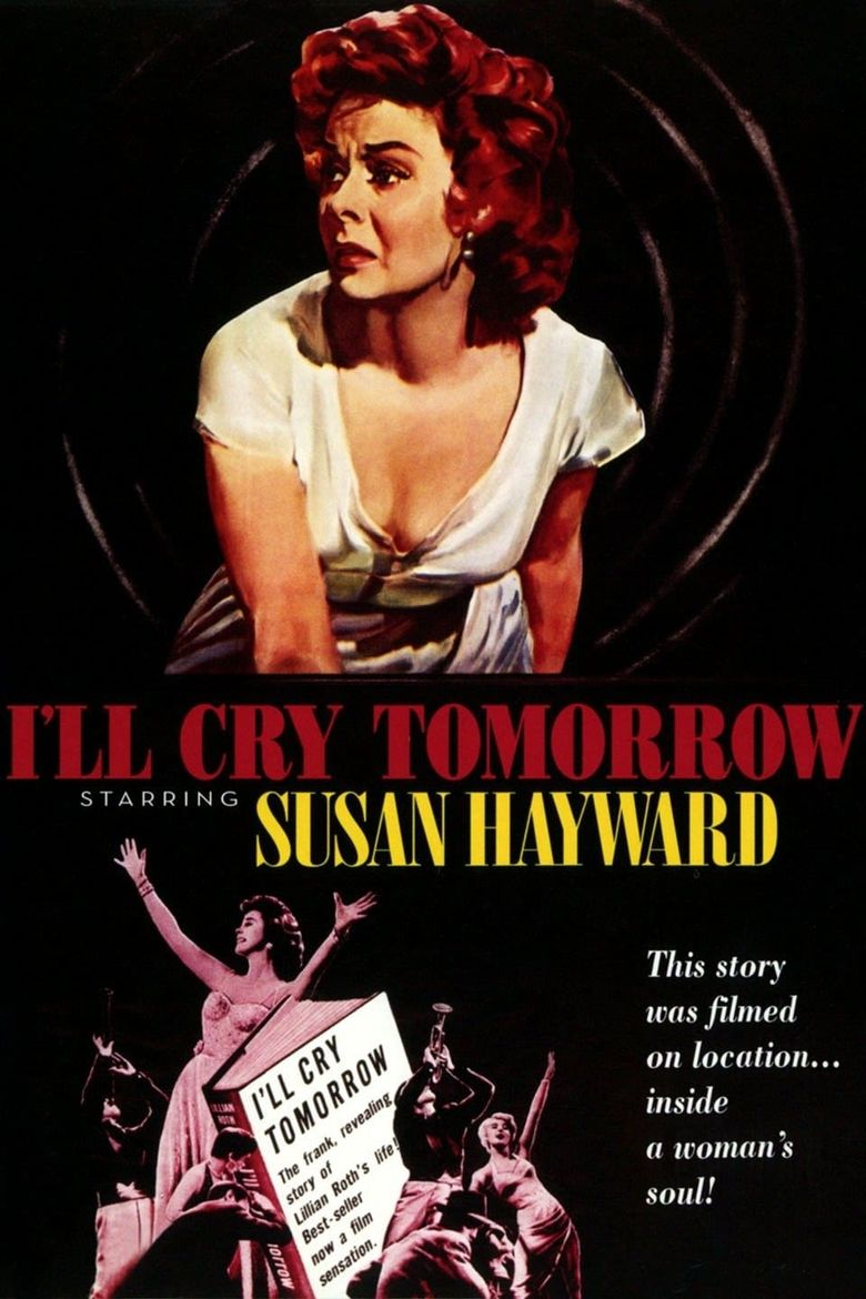 I'll Cry Tomorrow Poster