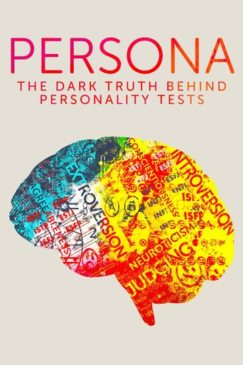 Persona: The Dark Truth Behind Personality Tests Poster
