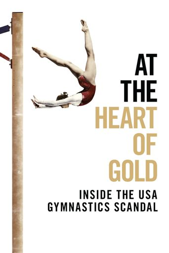 At the Heart of Gold: Inside the USA Gymnastics Scandal Poster