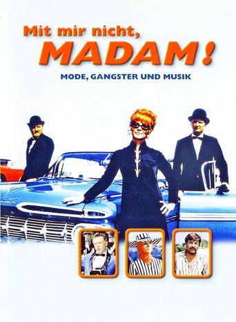 Mit mir nicht, Madam! Poster