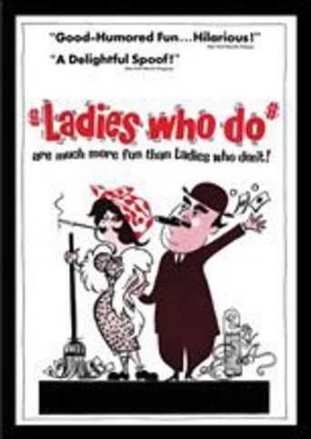 Ladies Who Do Poster