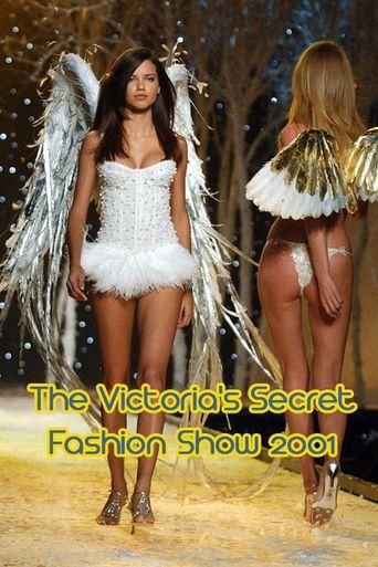 The Victoria's Secret Fashion Show 2001 Poster