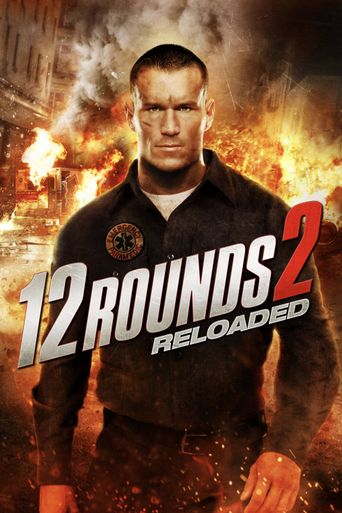 Watch 12 Rounds 2: Reloaded