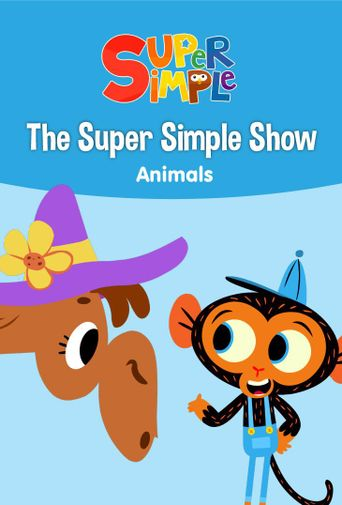 The Super Simple Show - Animals Poster