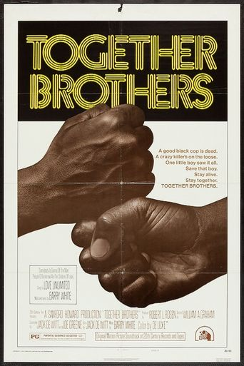 Together Brothers Poster