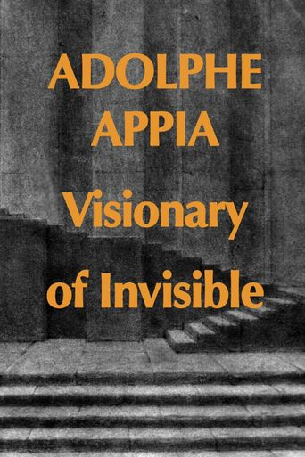 Adolphe Appia Visionary of Invisible Poster