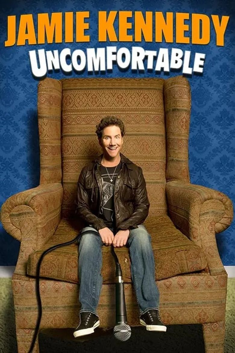 Jamie Kennedy: Uncomfortable Poster