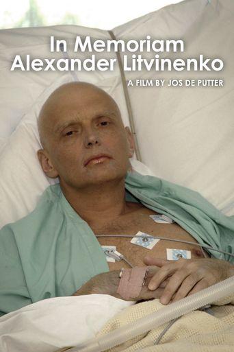 In Memoriam Alexander Litvinenko Poster