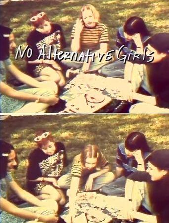 No Alternative Girls Poster