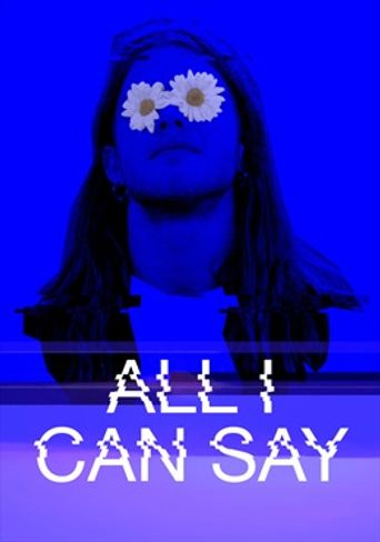 All I Can Say Poster