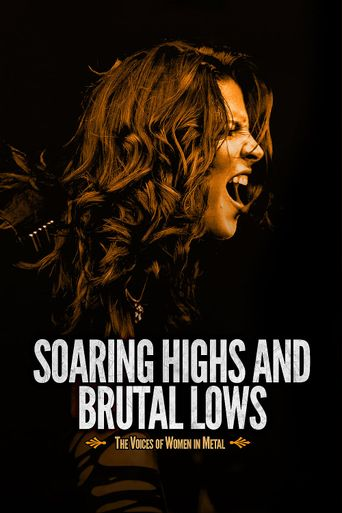 Soaring Highs and Brutal Lows: The Voices of Women in Metal Poster