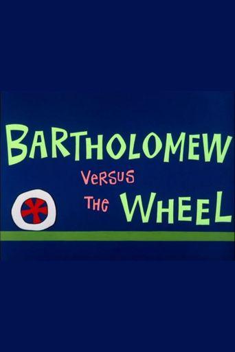 Bartholomew Versus the Wheel Poster