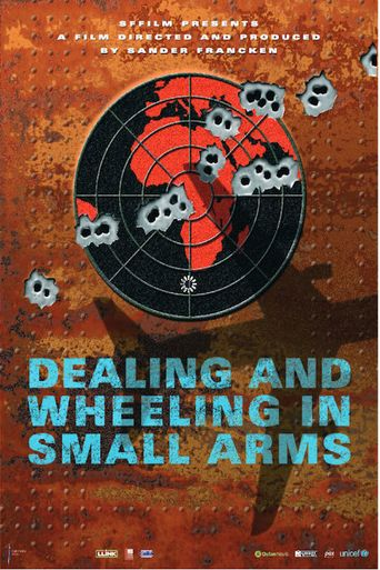 Dealing and Wheeling in Small Arms Poster