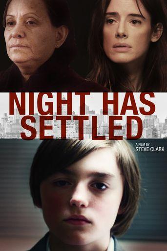 Night Has Settled Poster