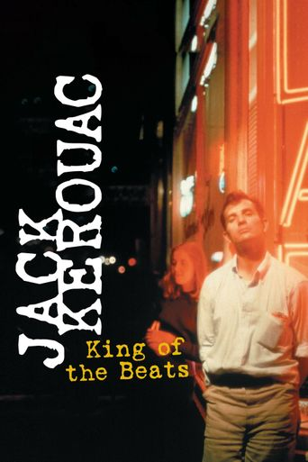 Jack Kerouac: King of the Beats Poster