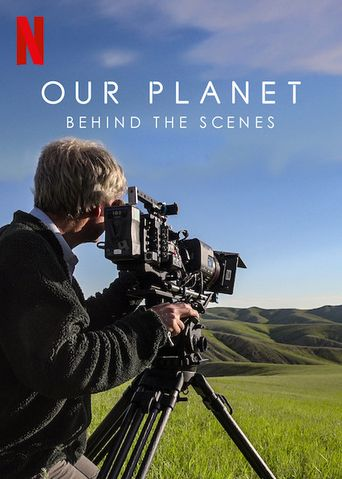 Our Planet: Behind The Scenes Poster
