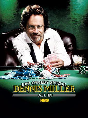 Dennis Miller: All In Poster