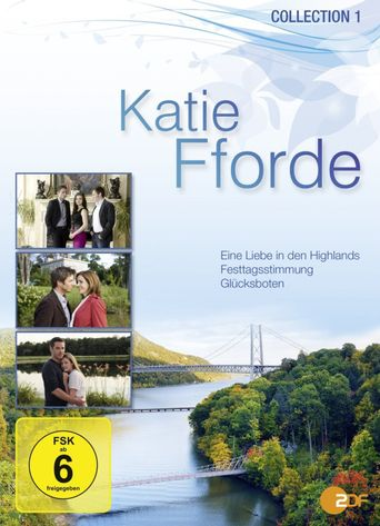 Katie Fforde - Eine Liebe in den Highlands Poster