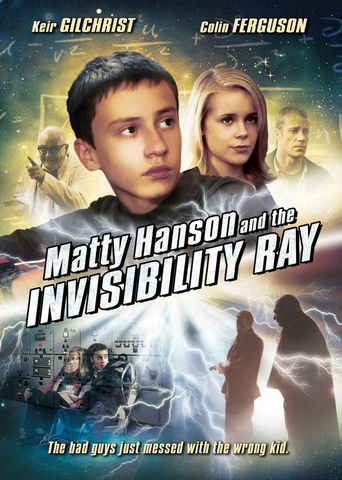 Matty Hanson and the Invisibility Ray Poster