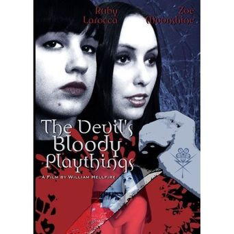 The Devil's Bloody Playthings Poster