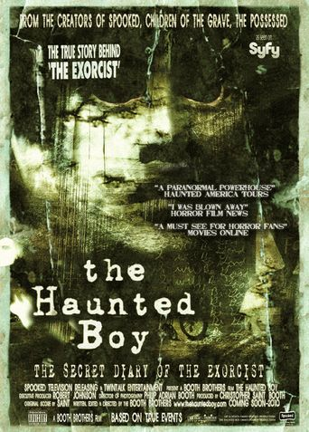 The Haunted Boy: The Secret Diary of the Exorcist Poster