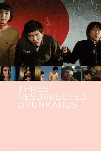 Three Resurrected Drunkards Poster