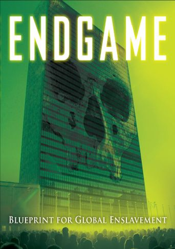 Endgame: Blueprint for Global Enslavement Poster