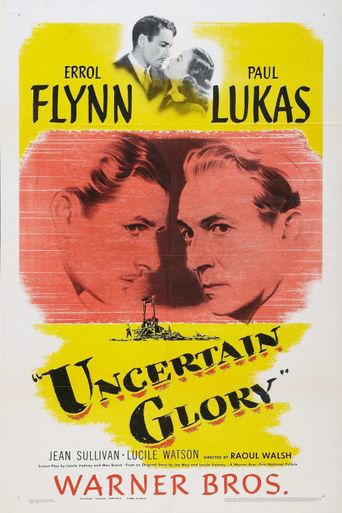 Uncertain Glory Poster