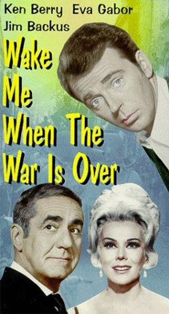 Wake Me When the War Is Over Poster