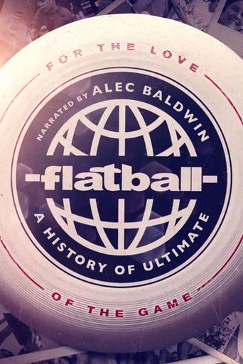 Flatball - A History of Ultimate Poster