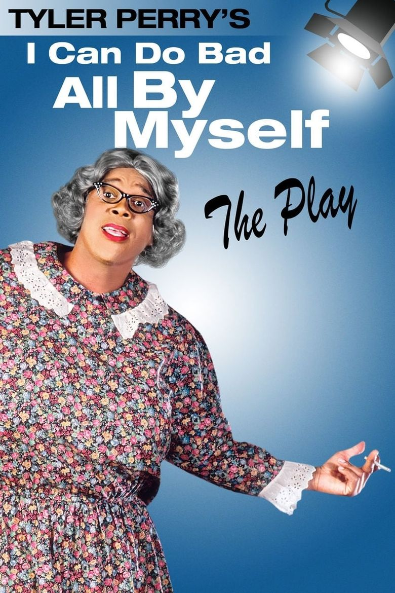 I Can Do Bad All By Myself - The Play Poster