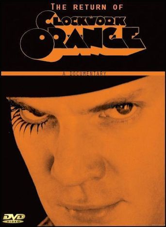 Still Tickin': The Return of A Clockwork Orange Poster