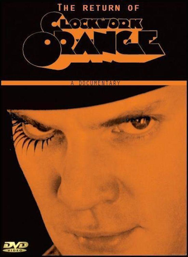 Still Tickin': The Return of A Clockwork Orange Poster