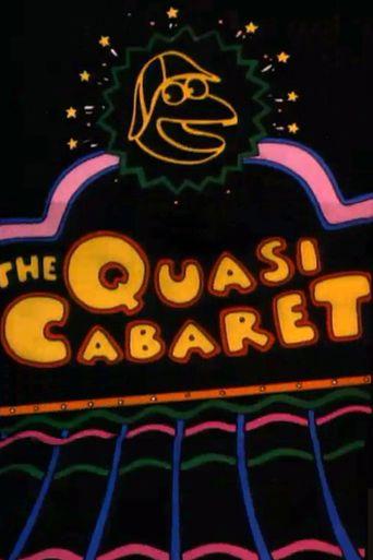 Quasi's Cabaret Trailer Poster