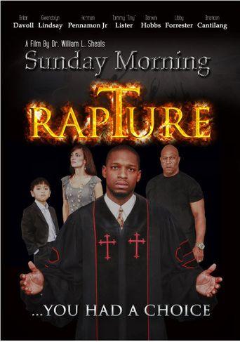 Watch Sunday Morning Rapture