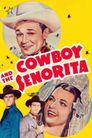 Watch Cowboy and the Senorita
